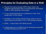 principles for evaluating data in a woe1