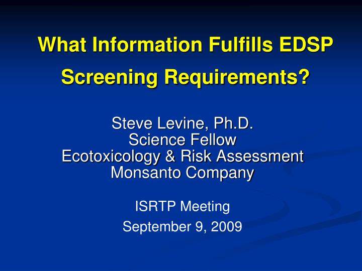 what information fulfills edsp screening requirements n.