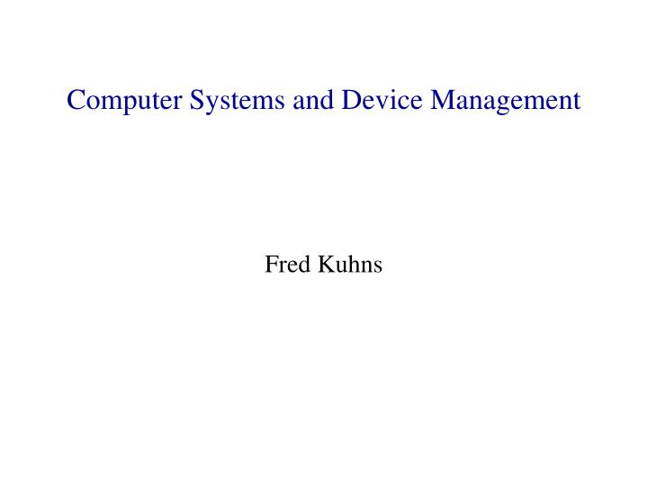 computer systems and device management n.