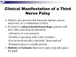 clinical manifestation of a third nerve palsy
