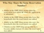 who may share the same reservation number