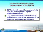 overcoming challenges to the implementation of the sds sea