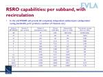 rsro capabilities per subband with recirculation