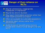 danger of over reliance on rcts