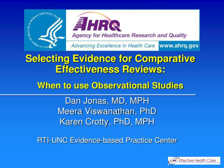 selecting evidence for comparative effectiveness reviews when to use observational studies n.