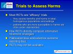 trials to assess harms1