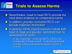 trials to assess harms2