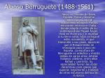 alonso berruguete 1488 1561