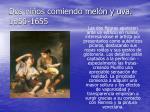 dos ni os comiendo mel n y uva 1650 1655