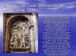 el papa san le n deteniendo a atilia 1646 1653