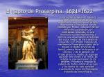 el rapto de proserpina 1621 1622