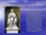 filippo brunelleschi 1377 1446