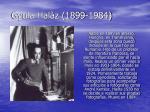 gyula hal z 1899 1984