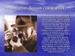 henri cartier besson 1908 2004