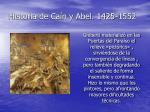 historia de ca n y abel 1425 1552