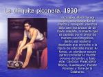 la chiquita piconera 1930