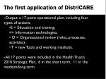 the first application of districare6
