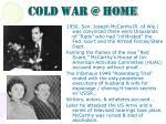 cold war @ home