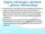 zaj cia rekreacyjno sportowe g wne rekomendacje