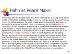 hahn as peace maker