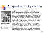 mass production of plutonium