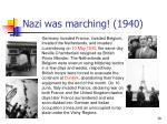 nazi was marching 1940
