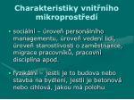 charakteristiky vnit n ho mikroprost ed