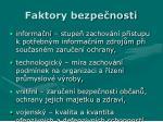 faktory bezpe nosti1