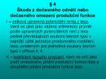 4 koda z do asn ho odn t nebo do asn ho omezen produk n funkce1