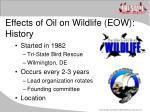 effects of oil on wildlife eow history