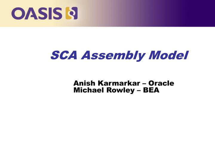 sca assembly model anish karmarkar oracle michael rowley bea n.