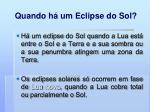 quando h um eclipse do sol