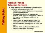 market trends telecom services