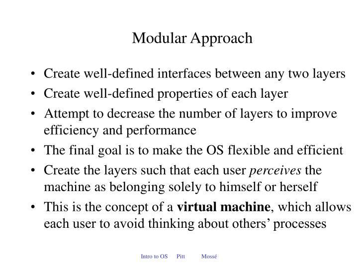 Modular Approach