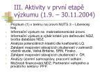 iii aktivity v prvn etap v zkumu 1 9 30 11 2004