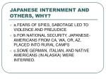 japanese internment and others why