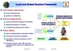 local and global decision framework