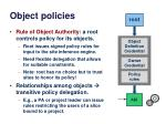 object policies