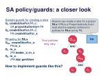 sa policy guards a closer look