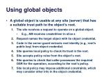 using global objects