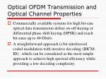 optical ofdm transmission and optical channel properties