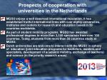 prospects of cooperation with universities in the netherlands