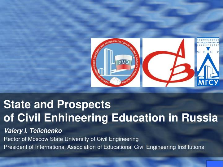 state and prospects of civil enhineering education in russia n.