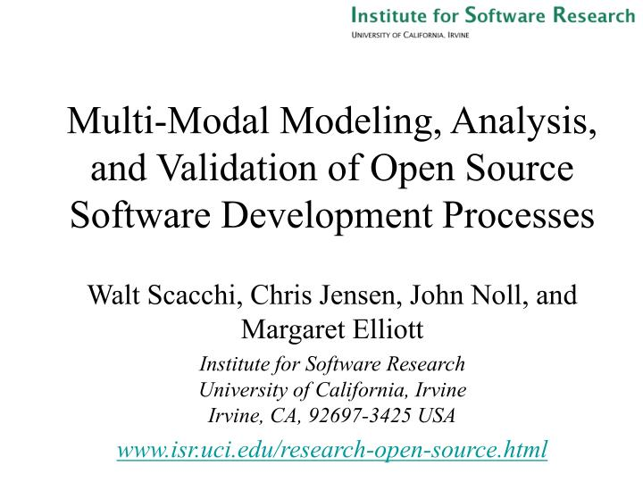 multi modal modeling analysis and validation of open source software development processes n.