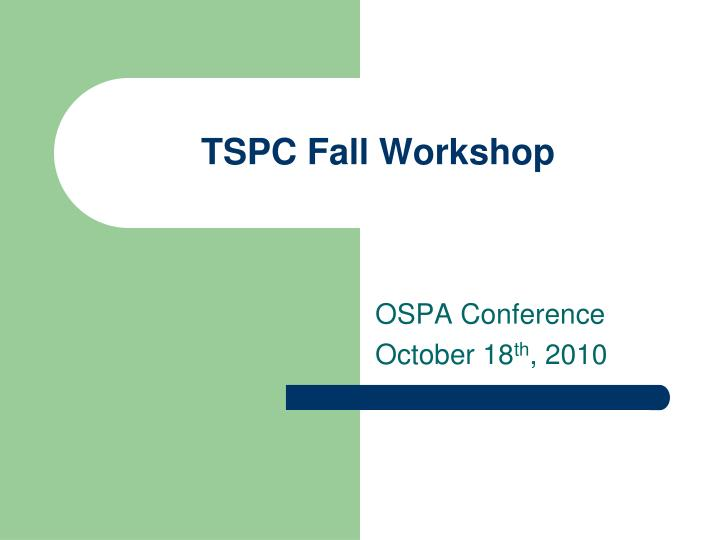 tspc fall workshop n.