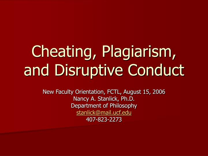cheating plagiarism and disruptive conduct n.