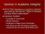 seminar in academic integrity