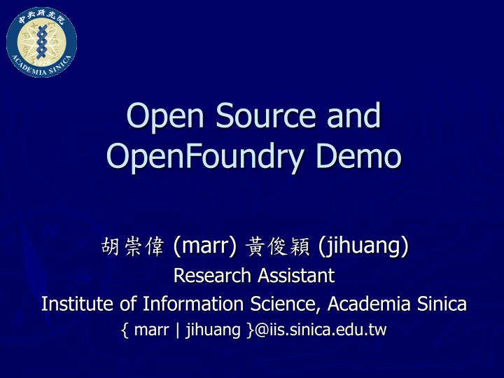 open source and openfoundry demo n.