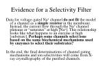 evidence for a selectivity filter2