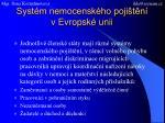 syst m nemocensk ho poji t n v evropsk unii